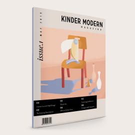 Kinder Modern Magazine